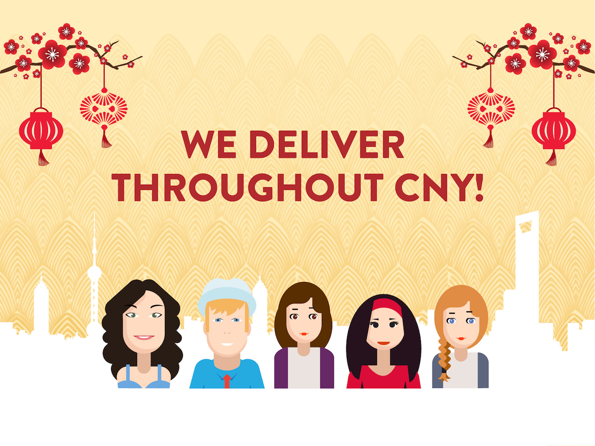 Shanghai | We're Delivering Through Chinese New Year!