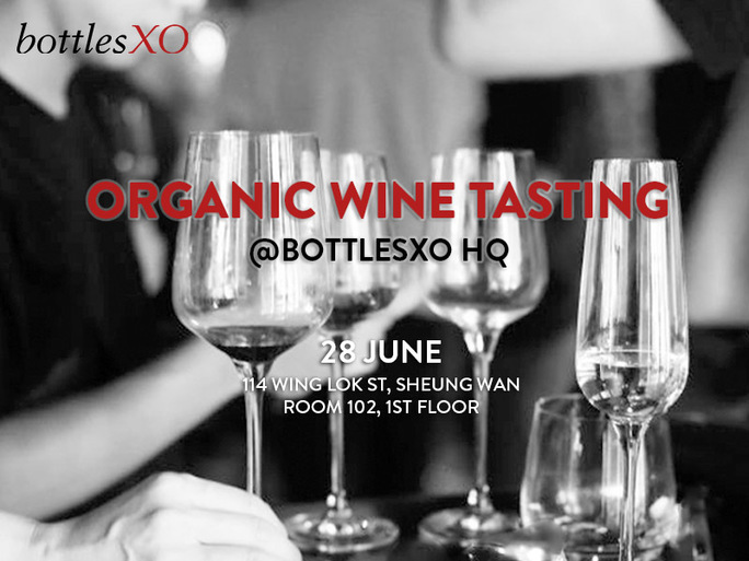 Hong Kong | Organic Wine Tasting @ BottlesXO HQ on Wednesday, 28 June