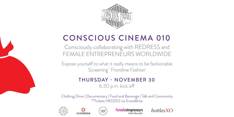 Hong Kong | 'Conscious Cinema 010' by The Vibe Tribe on Thursday, 30 November