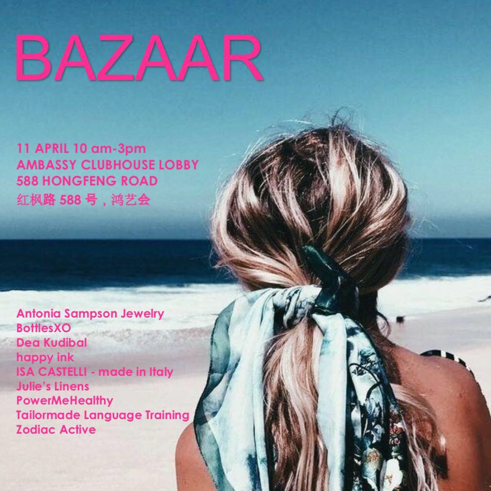 Shanghai | Bazaar at Ambassy Clubhouse on Wednesday, 11th April